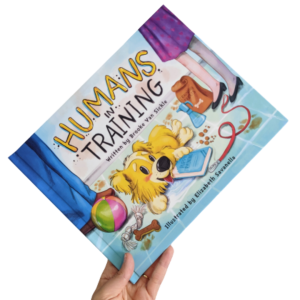 Humans In Training | Pet Picture Book | Dog Book