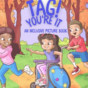 Tag! You're It - An inclusive picture book