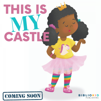 This is My Castle - New Picture Book Coming Soon