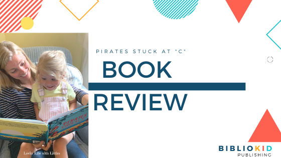 Pirates Stuck at C Book Review with Loving Life with Littles