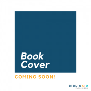 Coming Soon Book Cover | Bibliokid Publishing