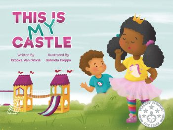 This is My Castle Picture Book | BiblioKid Publishing