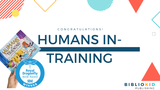 Royal Dragonfly Award Winner | Humans In-Training